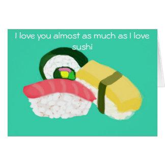 私は私が寿司のnotecardを愛するとほとんど大いに愛します カード