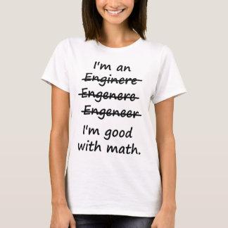 私は私が数学でよいエンジニアです Tシャツ