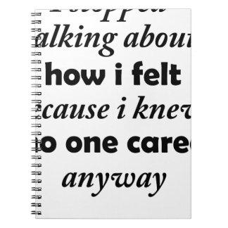 私は私が知っていたので述べていることを私がいかに感じたかストップ ノートブック
