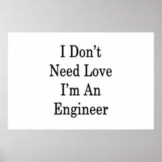 私は私によってがエンジニアである愛を必要としません ポスター