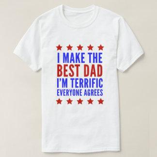 私は私によってが大変皆一致するである最も最高のなパパを作ります Tシャツ