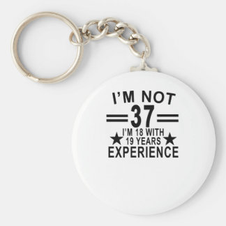 私は私によってが経験19年のとの18才Shirt.pである37才ではないです キーホルダー