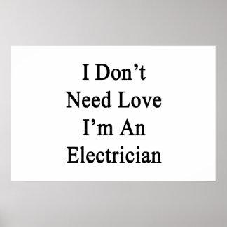 私は私によってが電気技師である愛を必要としません ポスター