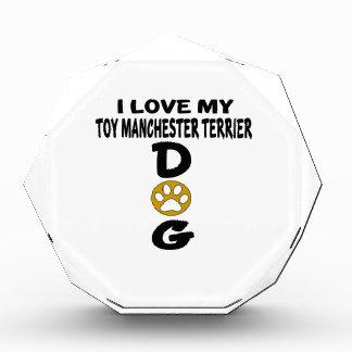 私は私のおもちゃのマンチェスターテリア犬のデザインを愛します 表彰盾