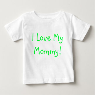 私は私のお母さんを愛します! ベビーTシャツ