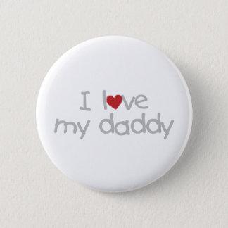 私は私のお父さんを愛します 5.7CM 丸型バッジ