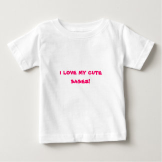 私は私のかわいい可愛い人を愛します! ベビーTシャツ