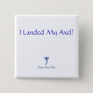 私は私のアクセルを上陸させました! ボタン-正方形 缶バッジ