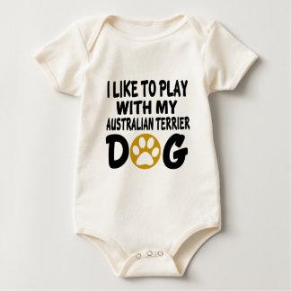 私は私のオーストラリアンテリア犬と遊ぶのを好みます ベビーボディスーツ