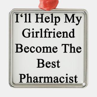 私は私のガールフレンドが最も最高のな薬剤師になるのを救済します メタルオーナメント