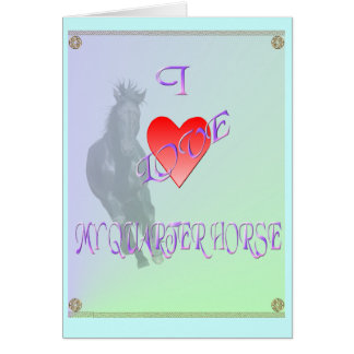 私は私のクォーター馬カードを愛します カード
