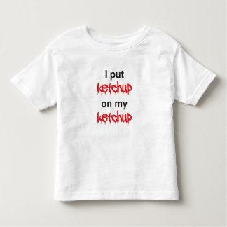 私は私のケチャップにケチャップを置きました トドラーTシャツ