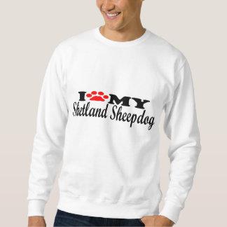 私は私のシェットランド・シープドッグを愛します スウェットシャツ