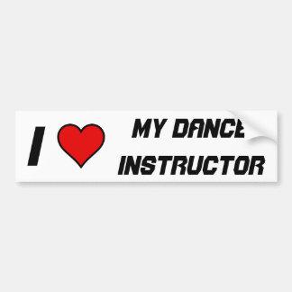 私は私のダンスのインストラクターを愛します バンパーステッカー