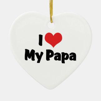 私は私のパパのオーナメントを愛します セラミックオーナメント