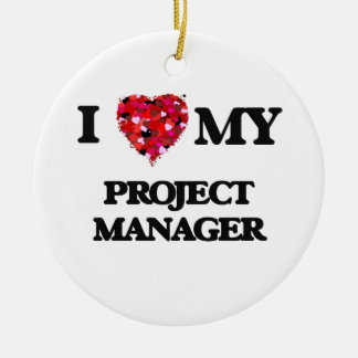 私は私のプロジェクトマネージャーを愛します セラミックオーナメント