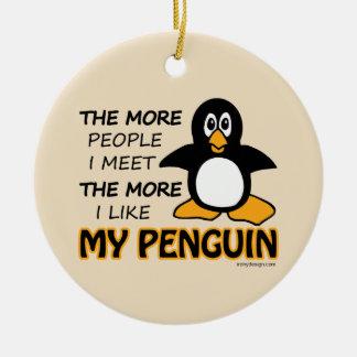 私は私のペンギンを好みます セラミックオーナメント