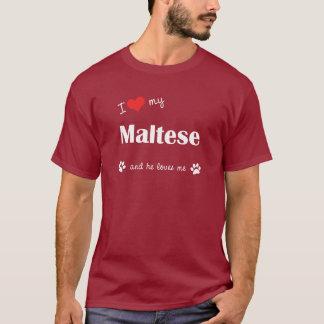 私は私のマルタを愛します(オス犬) Tシャツ