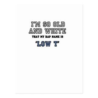 私は私のラップのな名前が「低いTであることとても古く、白です ポストカード