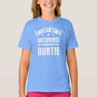 私は私の伯母さんから私のAwesomenessを得ます Tシャツ