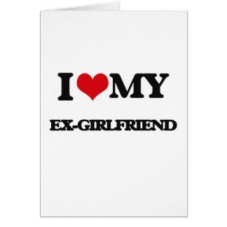 私は私の元ガールフレンドを愛します カード