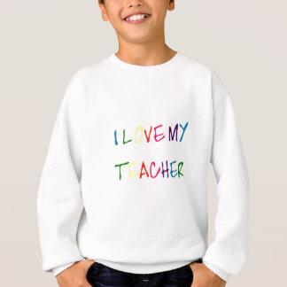 私は私の先生を愛します(ありがとう) スウェットシャツ