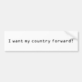私は私の国が先にほしいと思います! バンパーステッカー