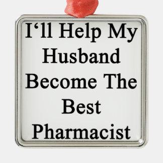 私は私の夫が最も最高のな薬剤師になるのを救済します メタルオーナメント