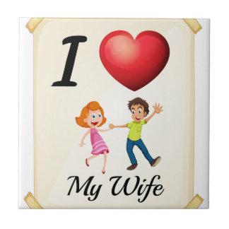 私は私の妻を愛します タイル