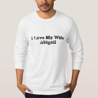 私は私の妻アビゲイルを愛します Tシャツ