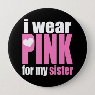 私は私の姉妹のためのピンクを身に着けています 10.2CM 丸型バッジ