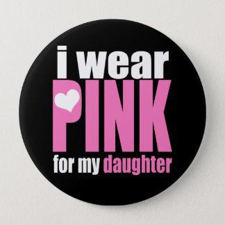 私は私の娘のためのピンクを身に着けています 10.2CM 丸型バッジ