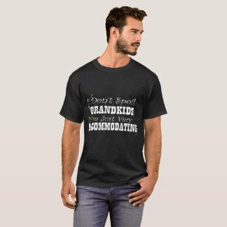私は私の孫Iの` mちょうどAccommodaを非常にだめにしません Tシャツ