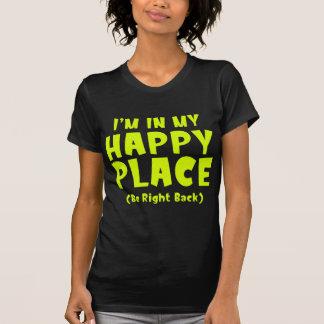 私は私の幸せな場所BRBにいます Tシャツ
