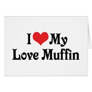 私は私の愛マフィンを愛します カード