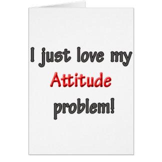 私は私の態度問題を愛します カード