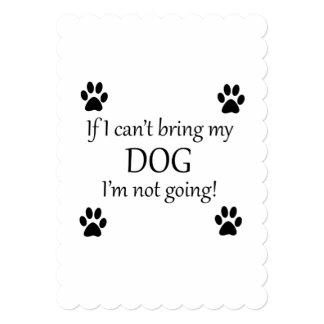 私は私の犬を持って来ています 12.7 X 17.8 インビテーションカード