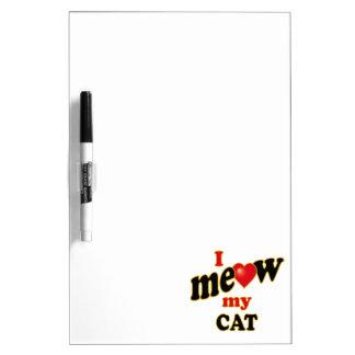 私は私の猫ニャーと鳴きます ホワイトボード