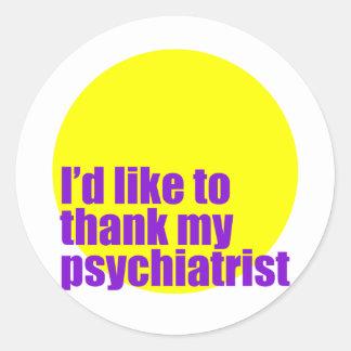 私は私の精神医学者を感謝していすことを望みます ラウンドシール