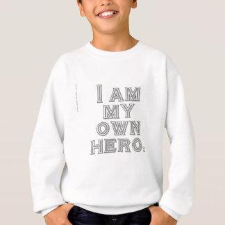 私は私の自身の英雄です スウェットシャツ
