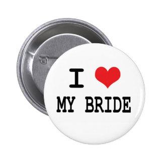 私は私の花嫁ボタンを愛します 5.7CM 丸型バッジ