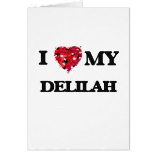 私は私のDelilahを愛します グリーティングカード