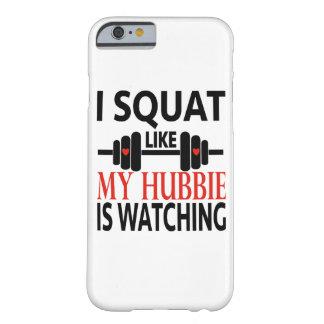 私は私のHubbieのように見ていますしゃがみます Barely There iPhone 6 ケース