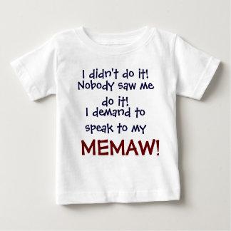 私は私のMEMAに話すことを要求します! 幼児子供のT-Shi ベビーTシャツ