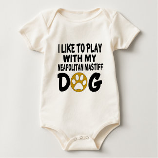 私は私のNeapolitanマスティフ犬と遊ぶのを好みます ベビーボディスーツ