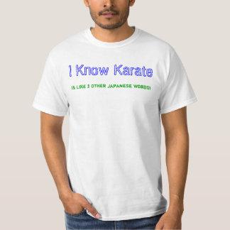 私は空手を…知っています Tシャツ