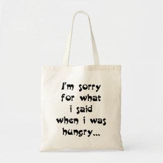 私は空腹…いつだったか私が言ったことのために残念です トートバッグ