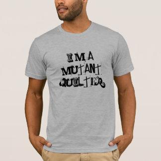 私は突然変異体のquilterです tシャツ