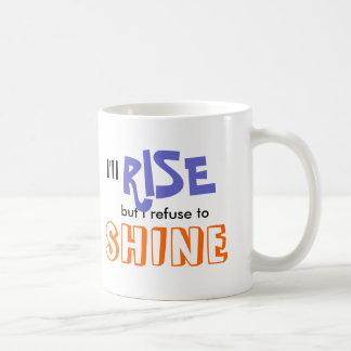 私は立上がりますが、照ることを断ります コーヒーマグカップ