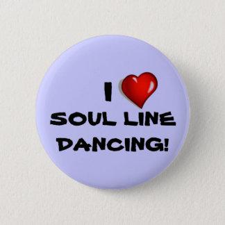 私は精神のラインダンスボタン愛します 缶バッジ